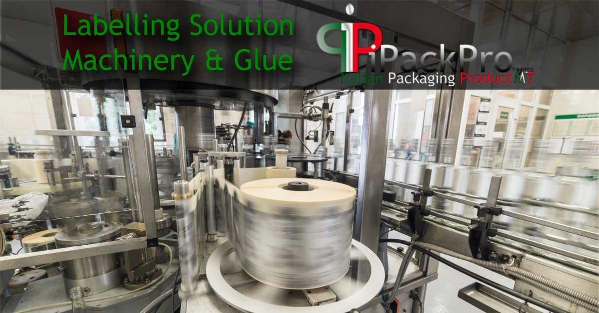Labelling Solution - Labelers machine & Glue